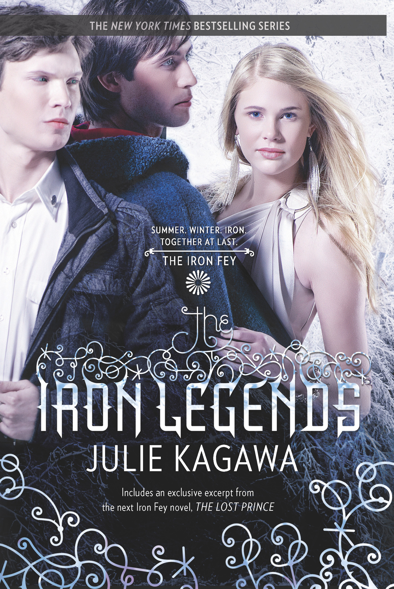 The Iron Legends: Winter's Passage\Summer's Crossing\Iron's Prophecy By: Julie Kagawa