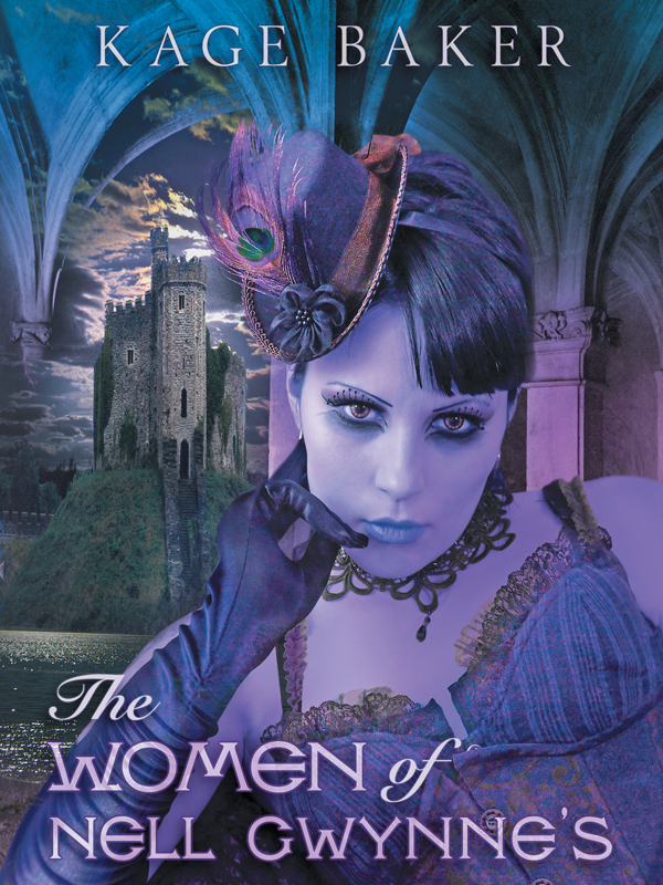 The Women of Nell Gwynne's By: Kage Baker,J.K. Potter