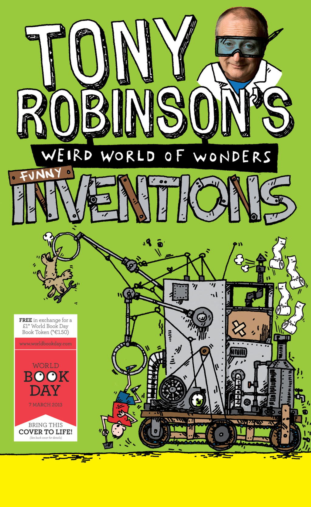 Tony Robinson's Weird World of Wonders - Inventions A World Book Day Book