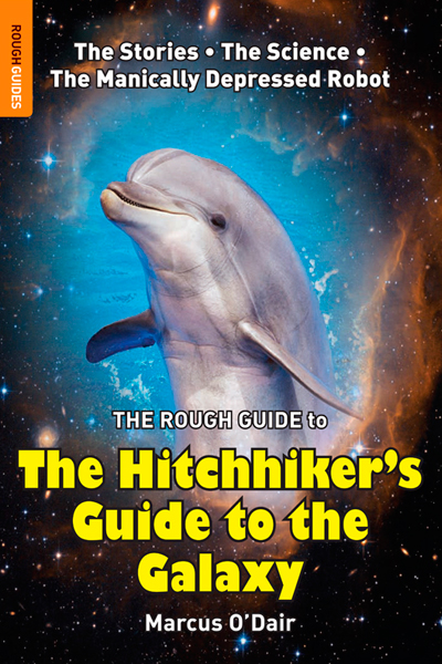 The Rough Guide to The Hitchhiker's Guide to the Galaxy