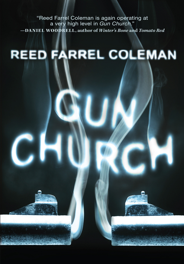 Gun Church By: Reed Farrel Coleman