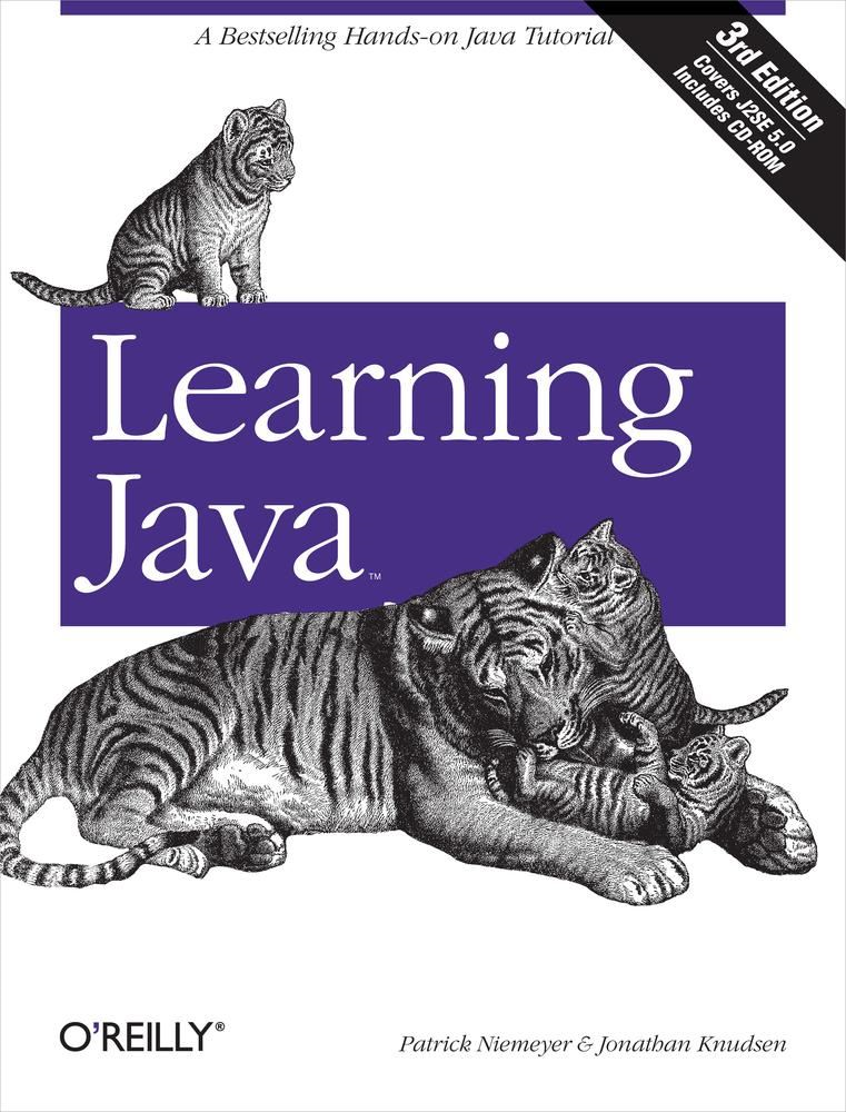Learning Java By: Jonathan Knudsen,Patrick Niemeyer