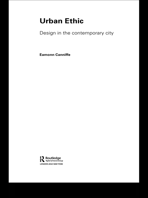 Urban Ethic Design in the Contemporary City