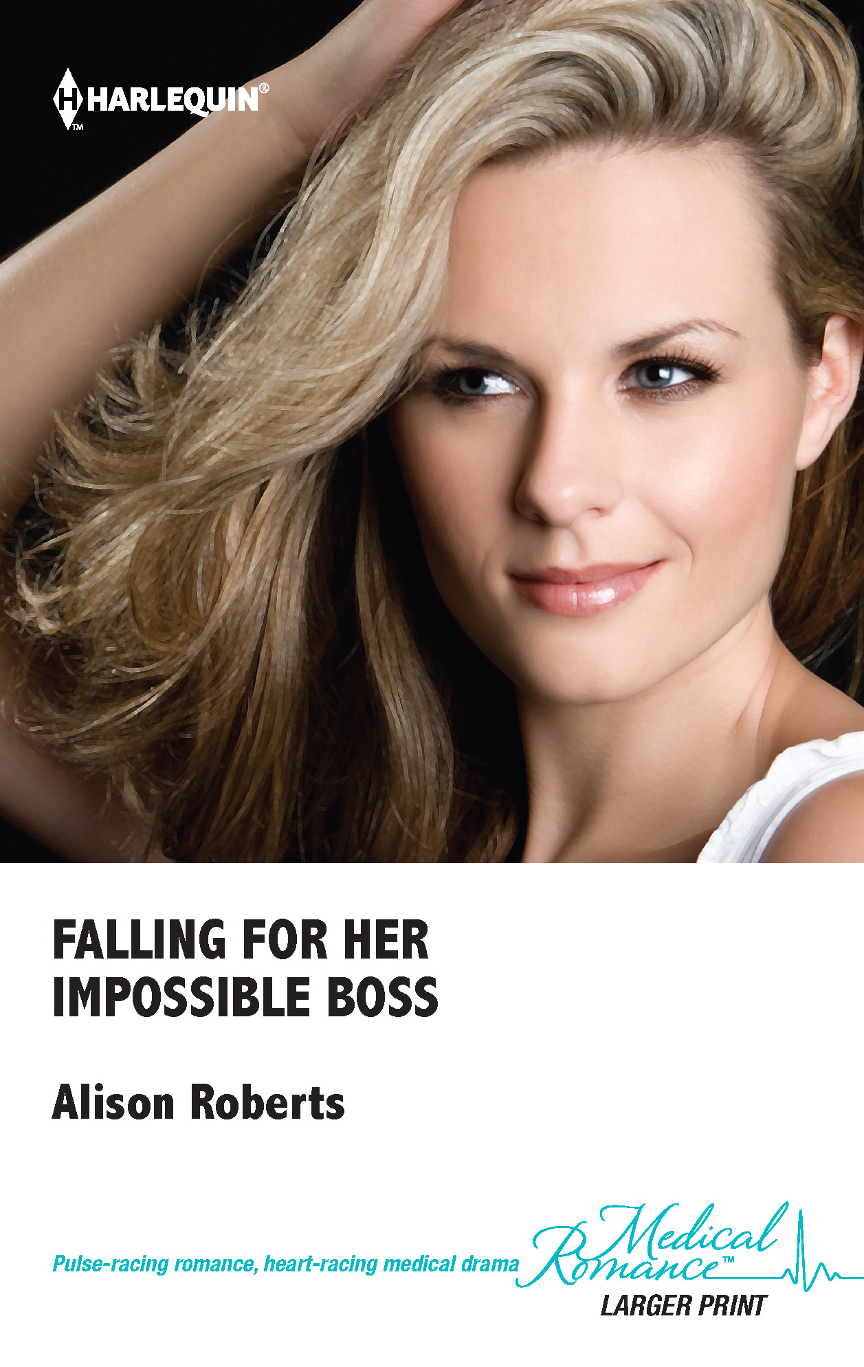 Falling for Her Impossible Boss By: Alison Roberts