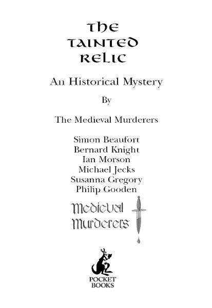 The Tainted Relic By: Medieval Murderers, The