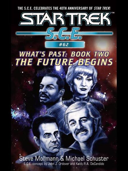 Star Trek: Future Begins By: Michael Schuster,Steve Mollmann