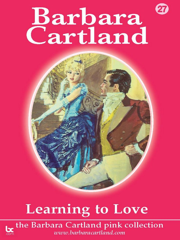 Learning To Love By: Barbara Cartland