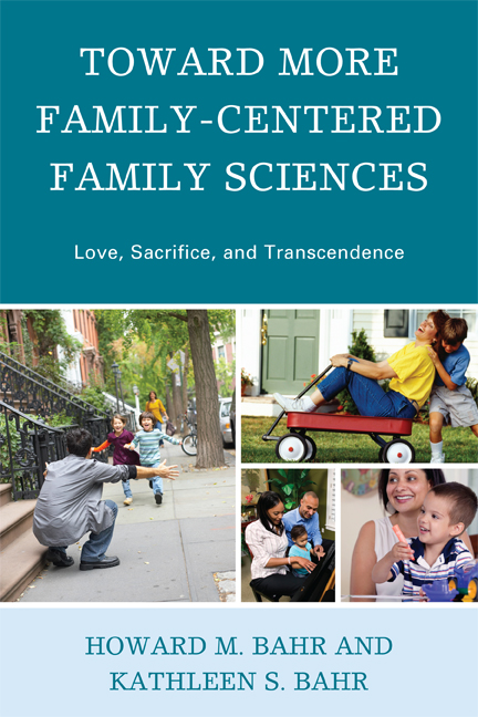 Toward More Family-Centered Family Sciences