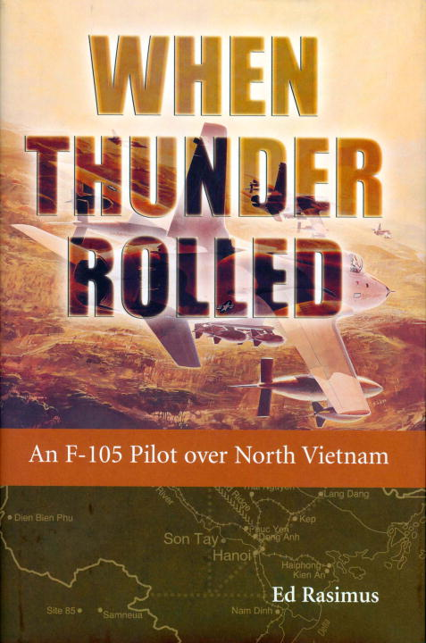 When Thunder Rolled By: Ed Rasimus