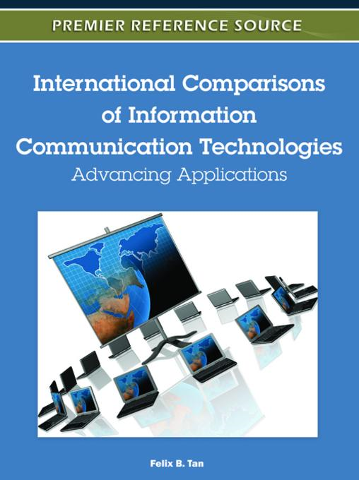 International Comparisons of Information Communication Technologies: Advancing Applications