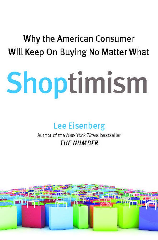 Shoptimism By: Lee Eisenberg
