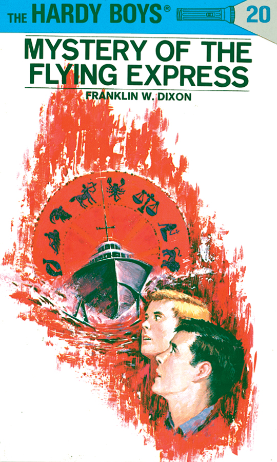 Hardy Boys 20: Mystery of the Flying Express By: Franklin W. Dixon