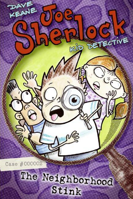Joe Sherlock, Kid Detective, Case #000002: The Neighborhood Stink By: Dave Keane