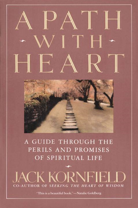A Path with Heart By: Jack Kornfield