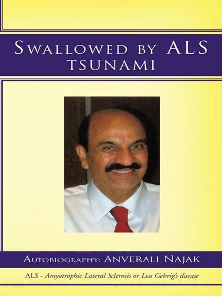 SWALLOWED BY ALS TSUNAMI By: ANVERALI NAJAK