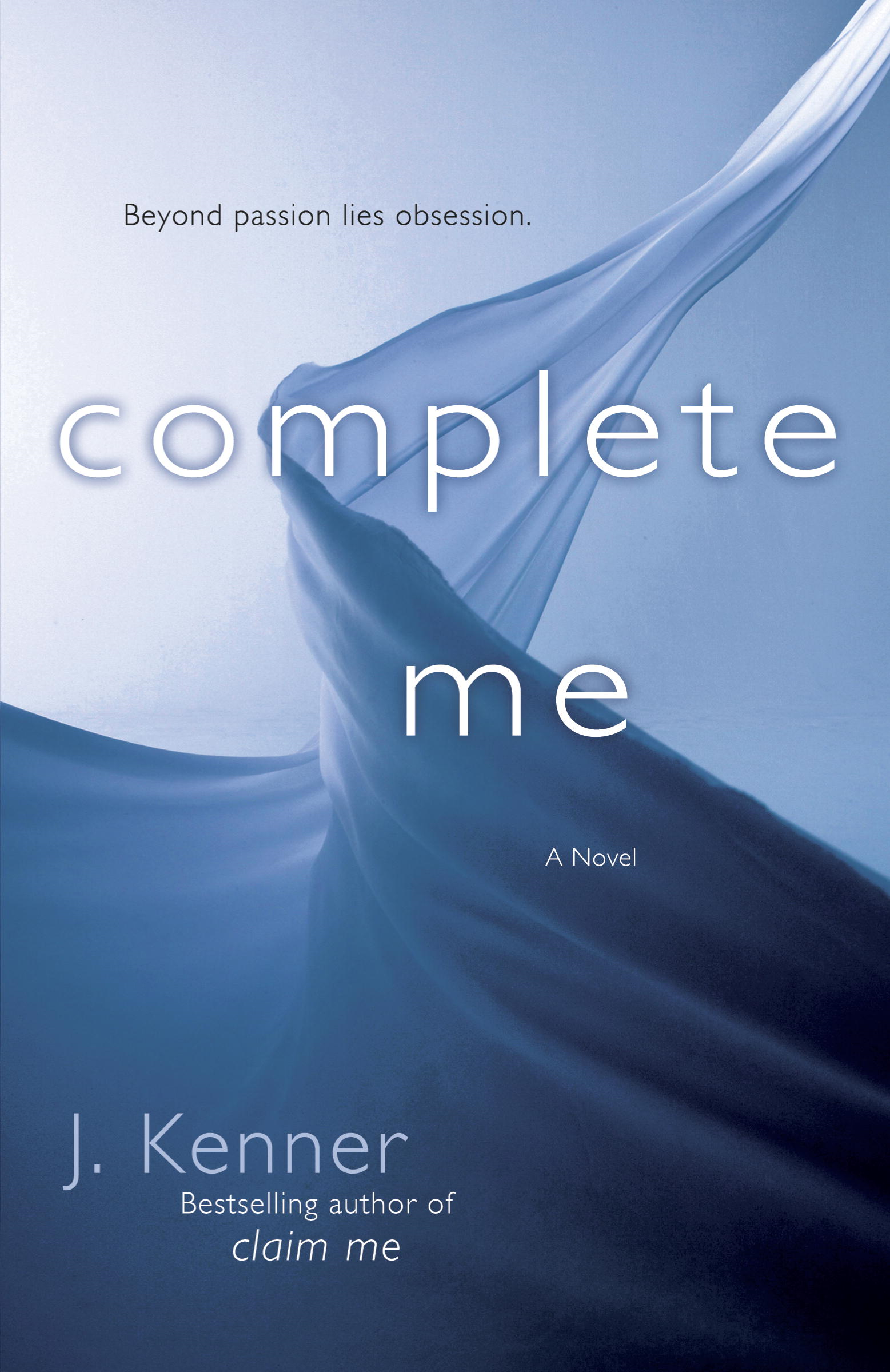 Complete Me By: J. Kenner