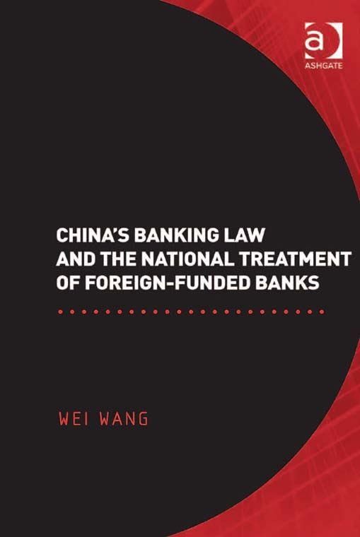 China's Banking Law and the National Treatment of Foreign-Funded Banks