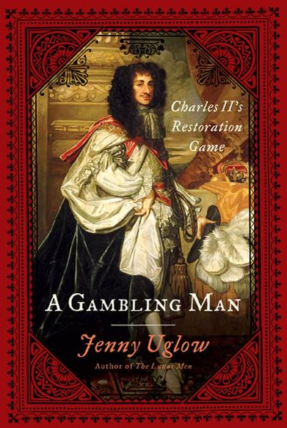 A Gambling Man By: Jenny Uglow