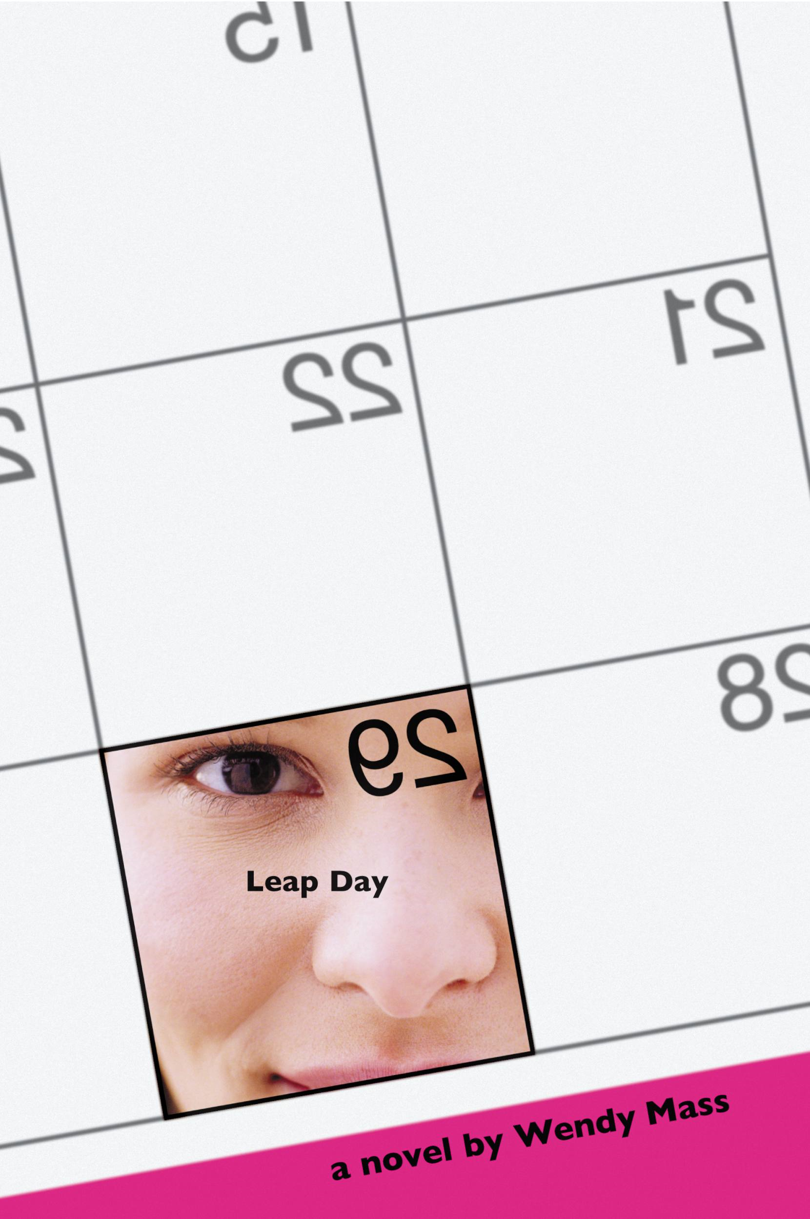 Leap Day By: Wendy Mass