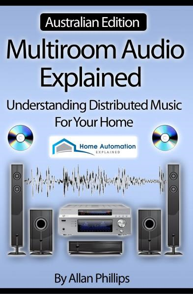 Multiroom Audio Explained: Australian Edition