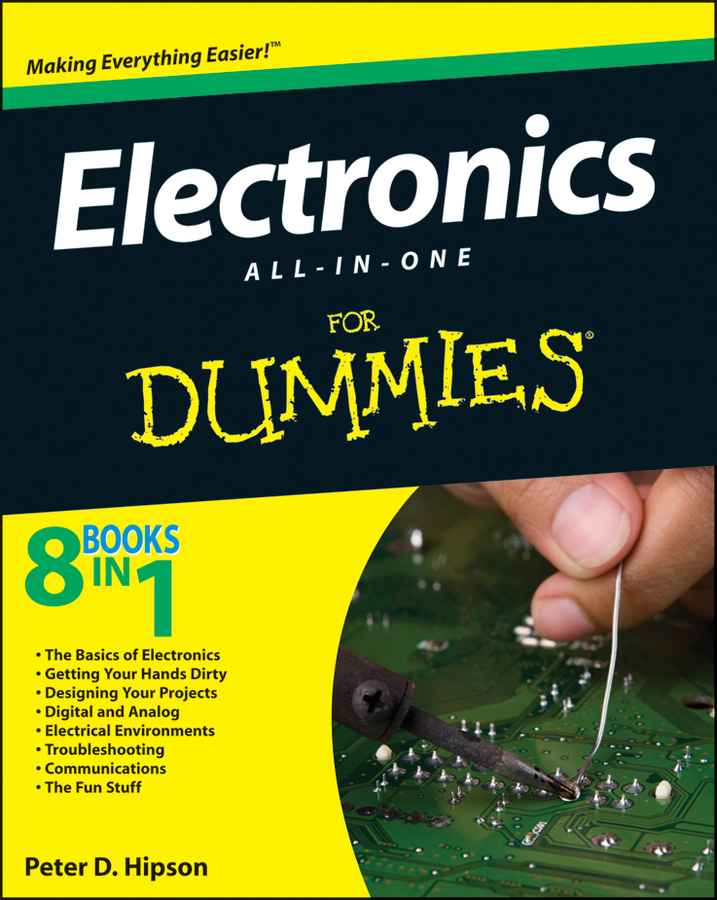Electronics All-In-One Desk Reference For Dummies By: Doug Lowe