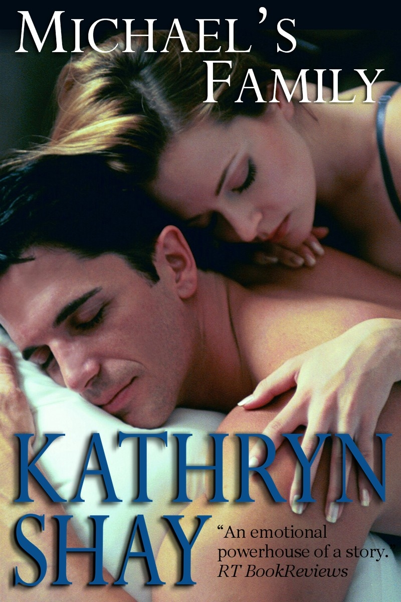 Michael's Family By: Kathryn Shay