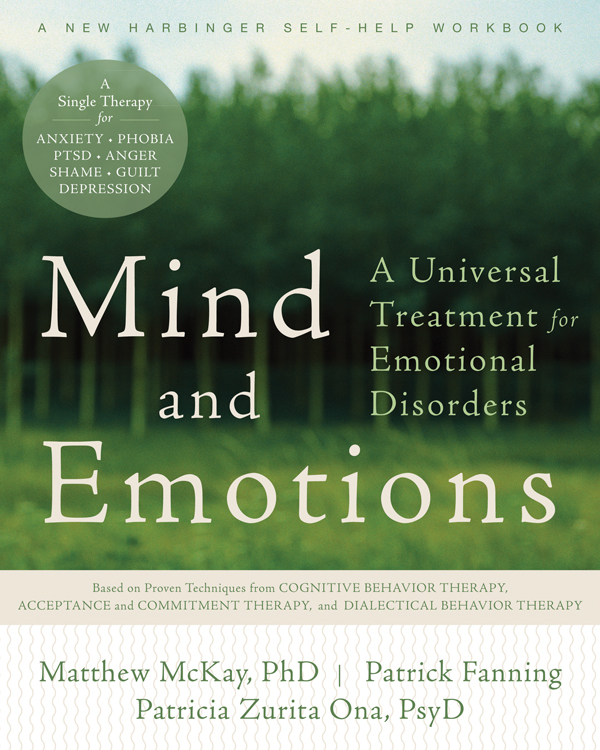 Mind and Emotions By: Matthew McKay, PhD,Patricia E. Zurita Ona, PsyD,Patrick Fanning