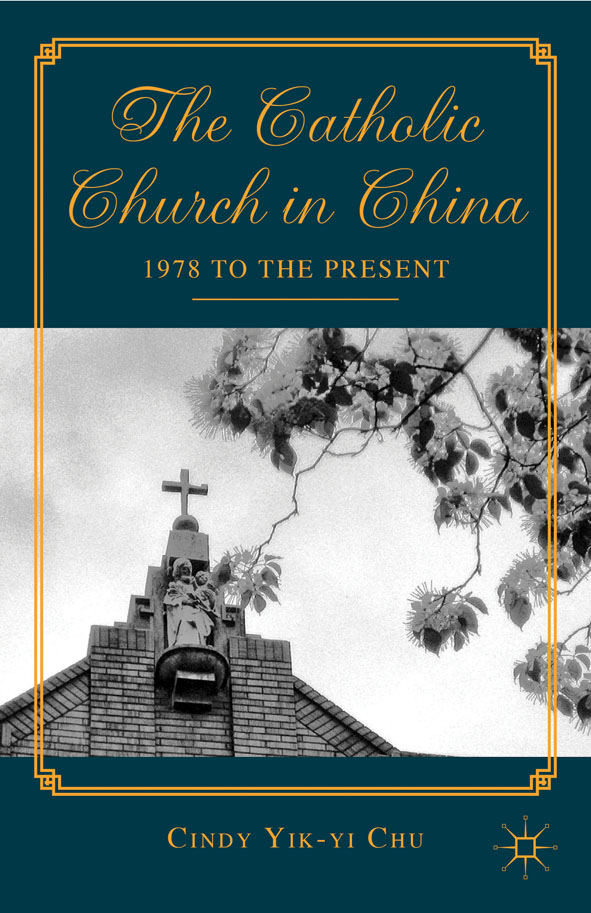 The Catholic Church in China 1978 to the Present