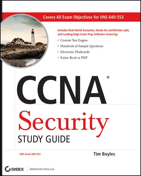 CCNA Security Study Guide By: Tim Boyles
