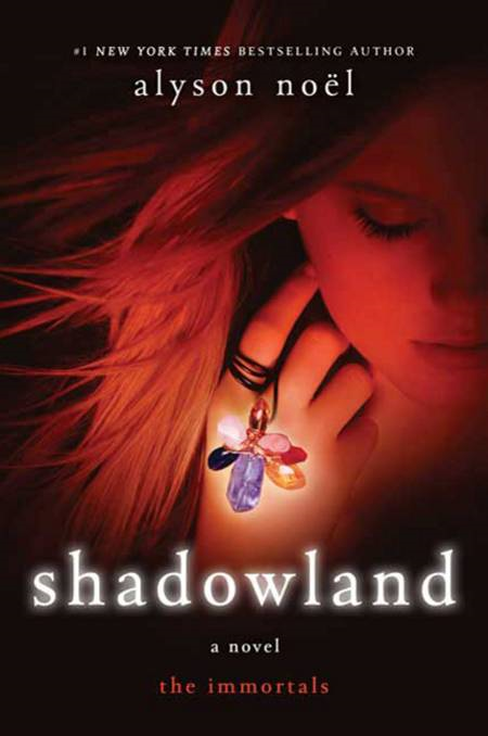 Shadowland By: Alyson Noël