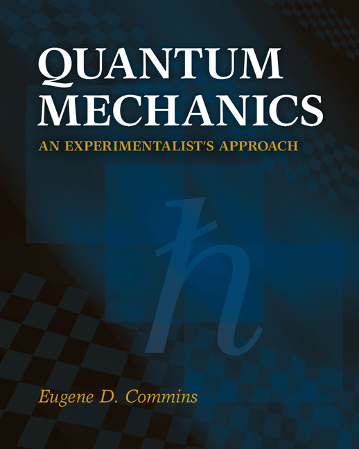 Quantum Mechanics An Experimentalist's Approach