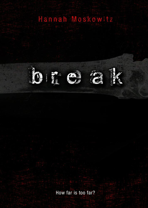 Break By: Hannah Moskowitz