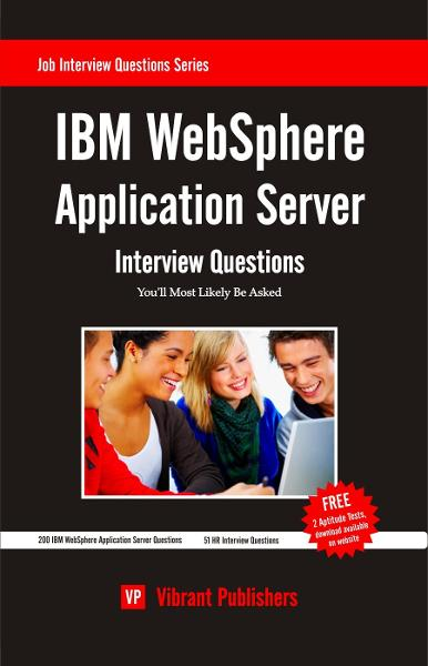 IBM WebSphere Application Server Interview Questions You'll Most Likely Be Asked
