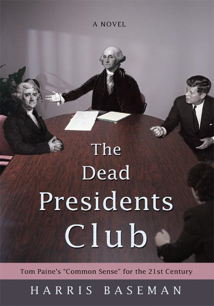 The Dead Presidents Club