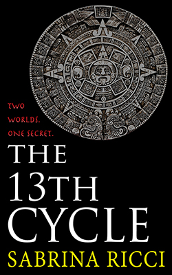 The 13th Cycle By: Sabrina Ricci