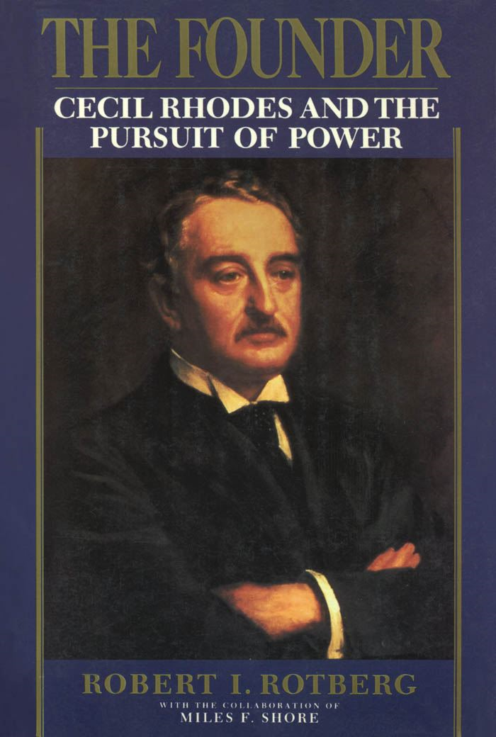 The Founder:Cecil Rhodes and the Pursuit of Power