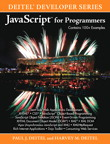 JavaScript for Programmers By: Harvey M. Deitel,Paul J. Deitel