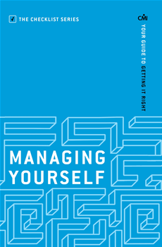 Managing Yourself Your guide to getting it right