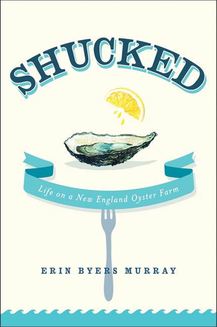 Shucked By: Erin Byers Murray