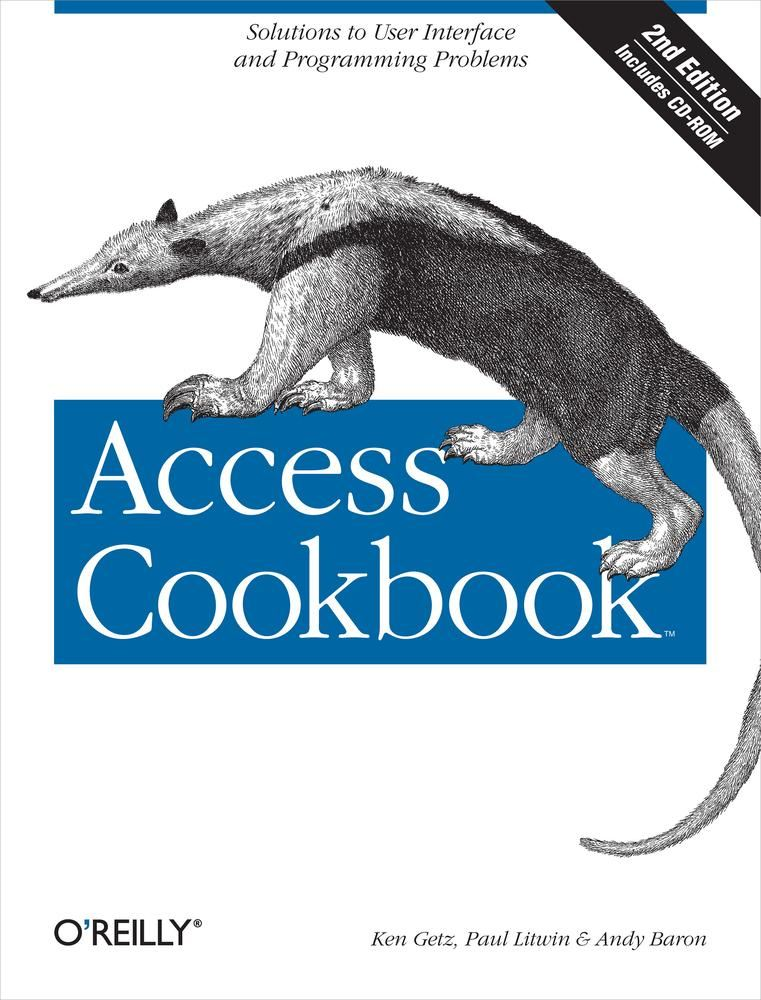 Access Cookbook By: Andy Baron,Ken Getz,Paul Litwin