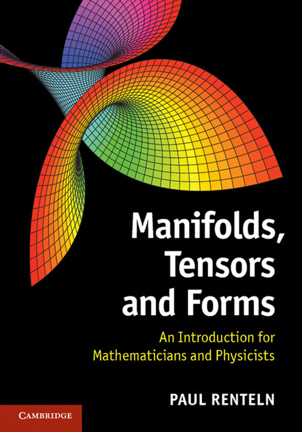 Manifolds,  Tensors,  and Forms An Introduction for Mathematicians and Physicists