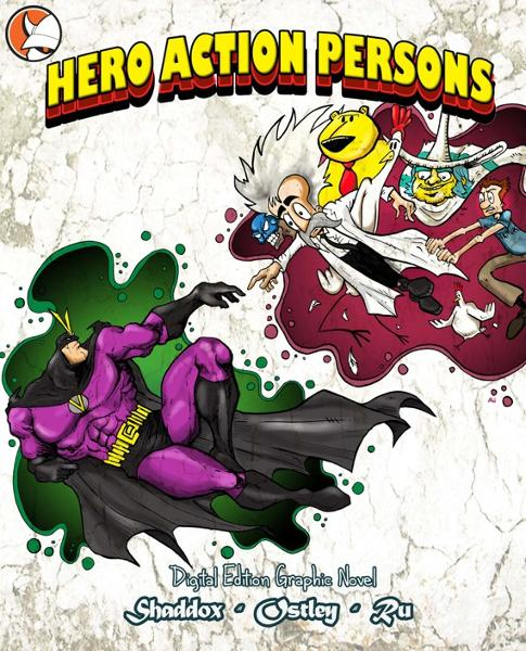 Hero Action Persons- Graphic Novel By: Adam Barnett, Gabe Ostley