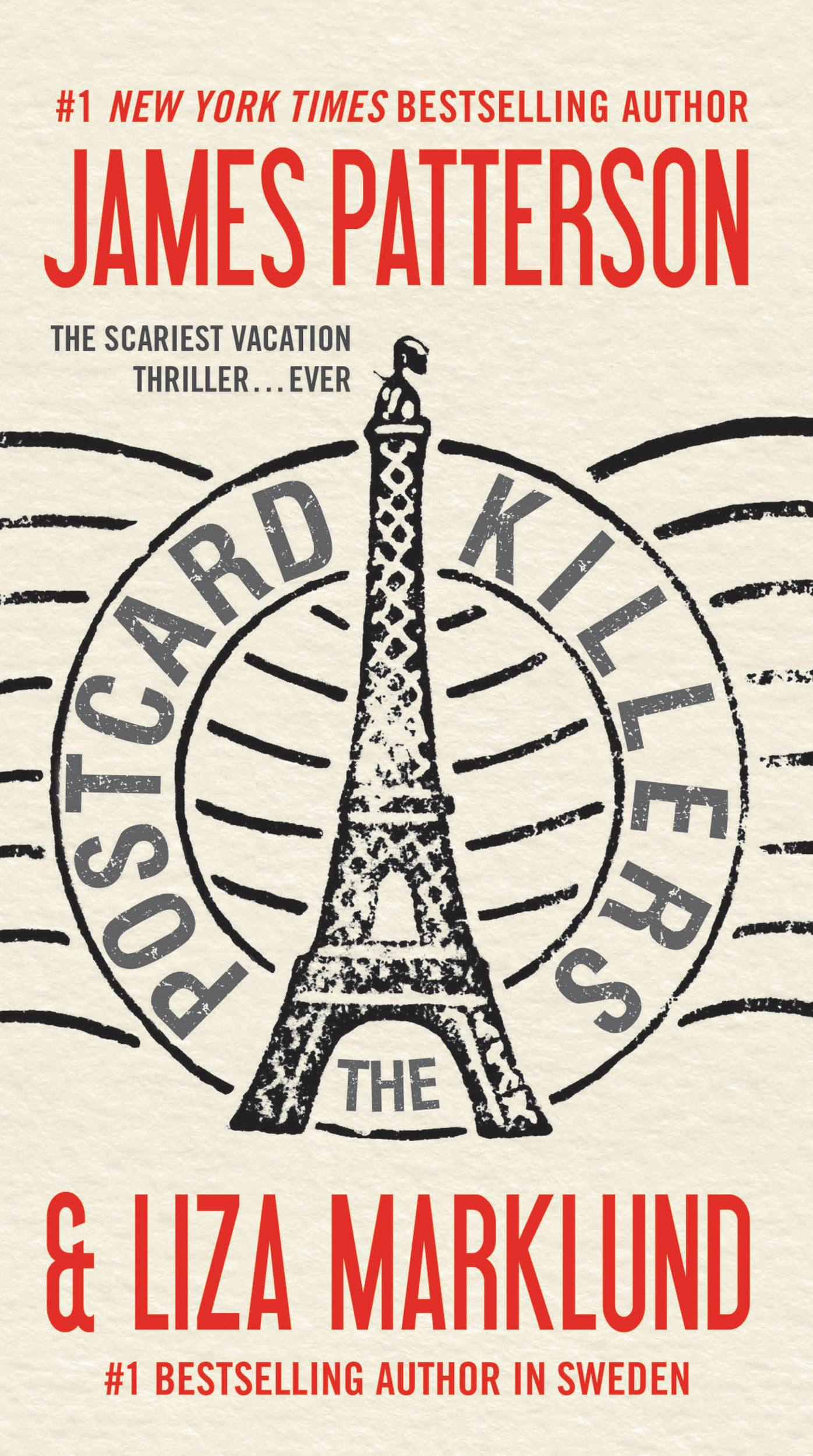 The Postcard Killers By: James Patterson,Liza Marklund