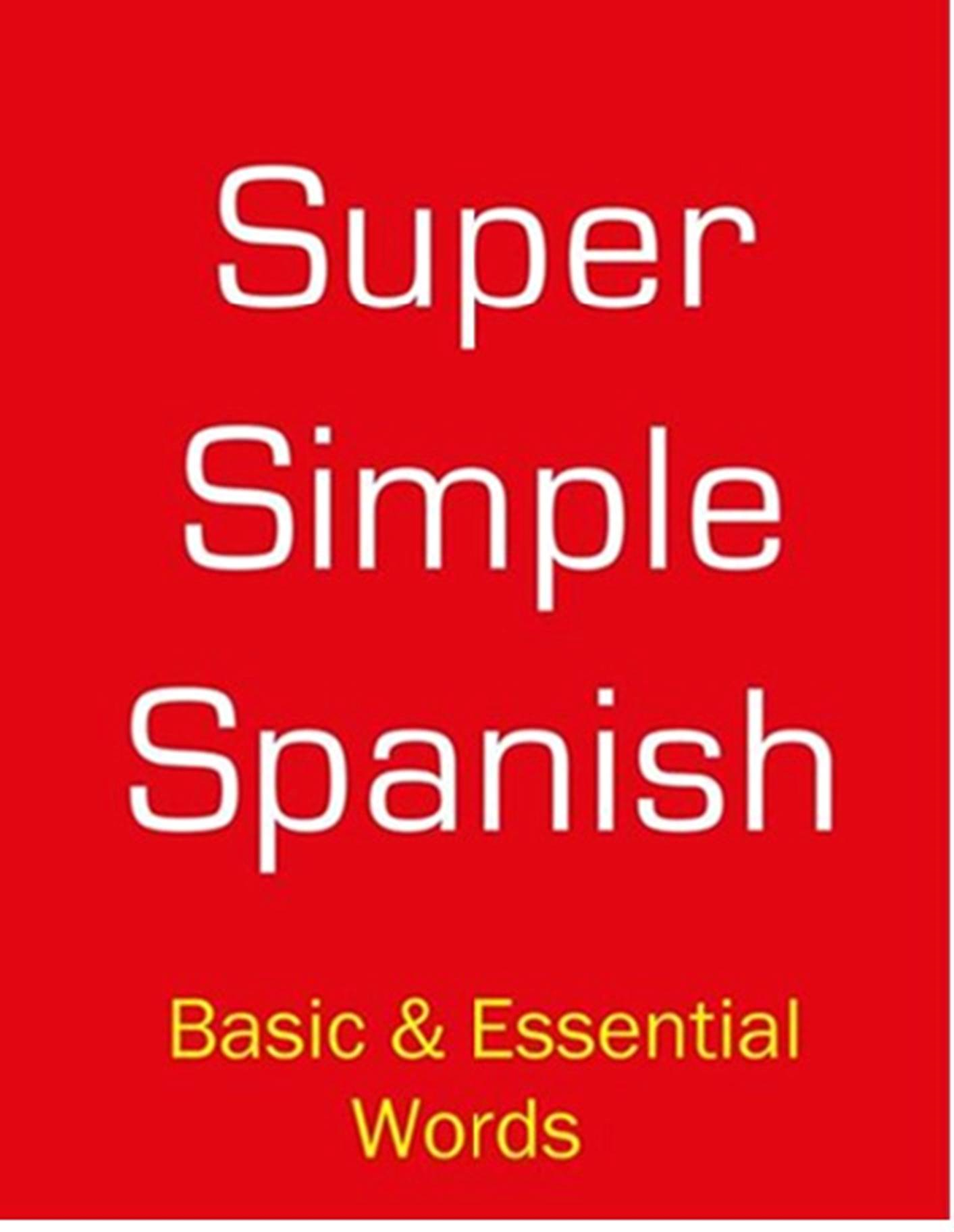 SUPER SIMPLE SPANISH