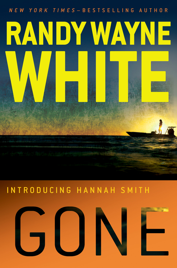 Gone By: Randy Wayne White
