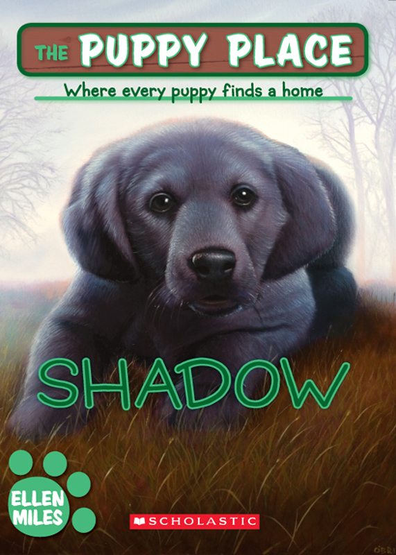 The Puppy Place #3: Shadow By: Ellen Miles