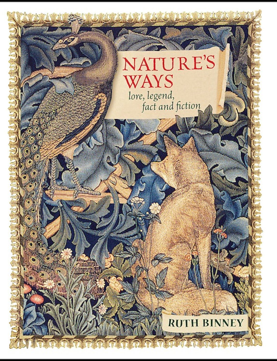 Nature's Ways: Lore, Legend, Fact and Fiction