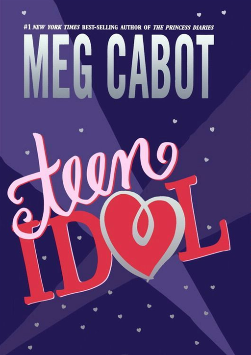 Teen Idol By: Meg Cabot