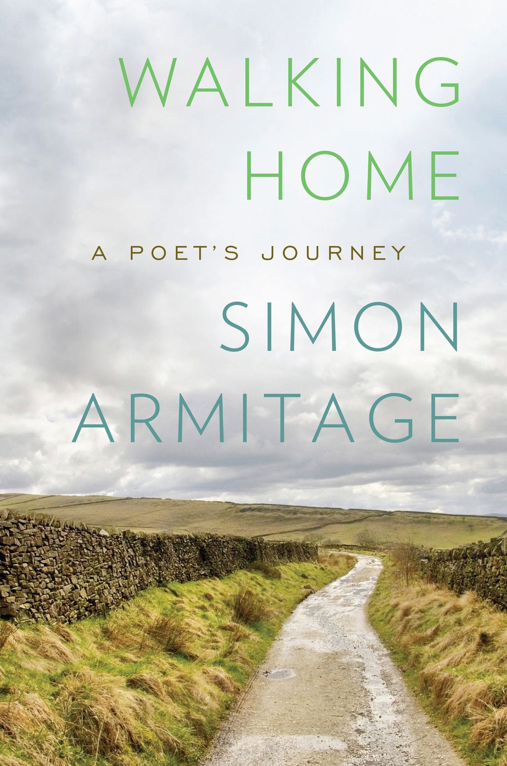 Book Cover: Walking Home: A Poet's Journey