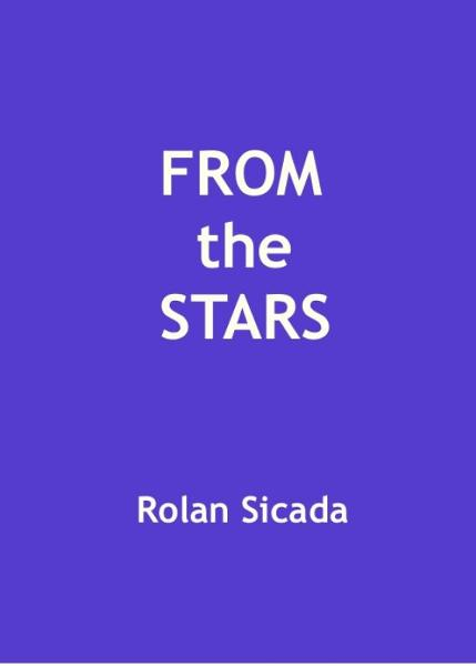 From the Stars By: Rolan Sicada